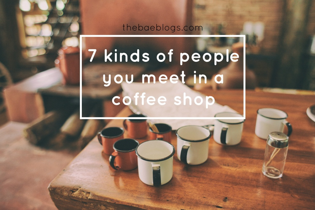 7-kinds-of-people-you-meet-in-a-coffee-shop