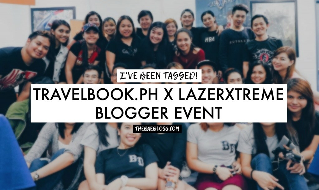 travelbookph-lazerxtreme-blogging-event