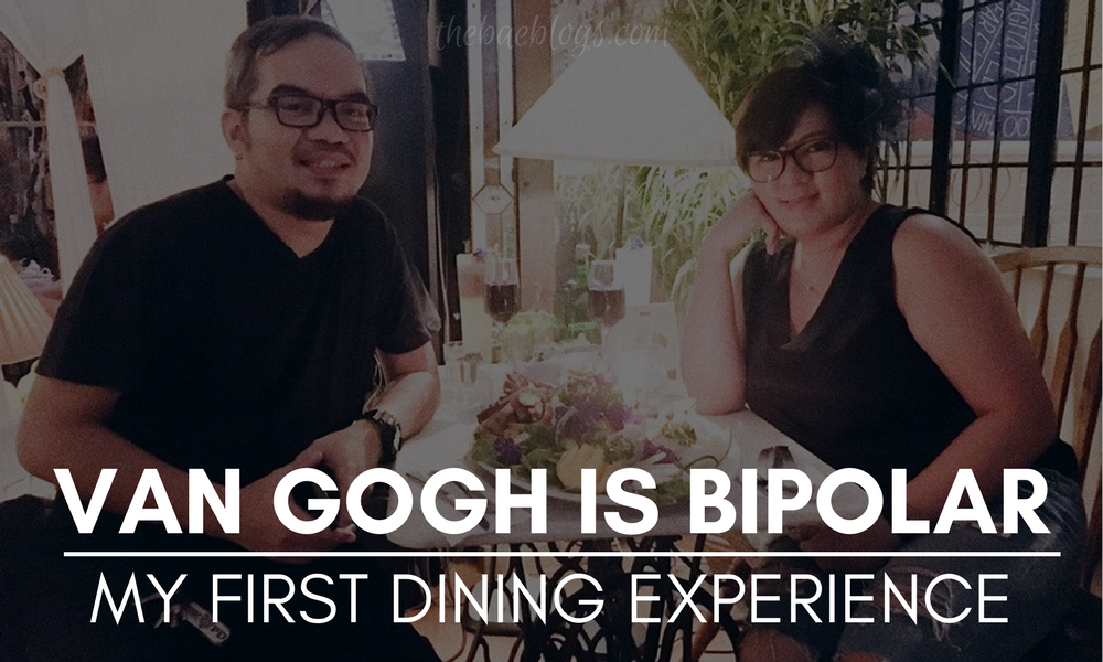 Van Gogh Is Bipolar | My First Dining Experience